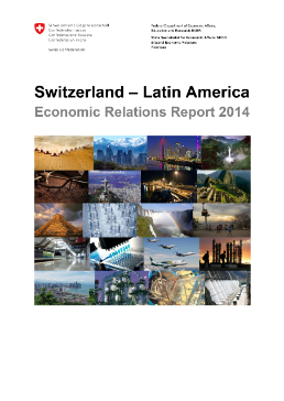Report Switzerland - Latin America, Economic Relations Report 2014-1