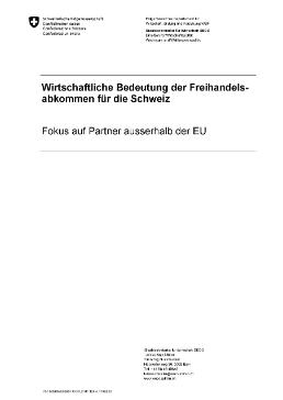 Wirtschaftliche Bedeutung Der Freihandelsabkommen Für Die Schweiz